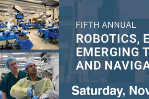 5th Annual Robotics, Endoscopy, Emerging Technologies and Navigation Course Saturday, November 7, 2020